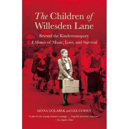 Love Screw Music (The Children of Willesden Lane : Beyond the Kindertransport:  A Memoir of Music, Love, and Survival)