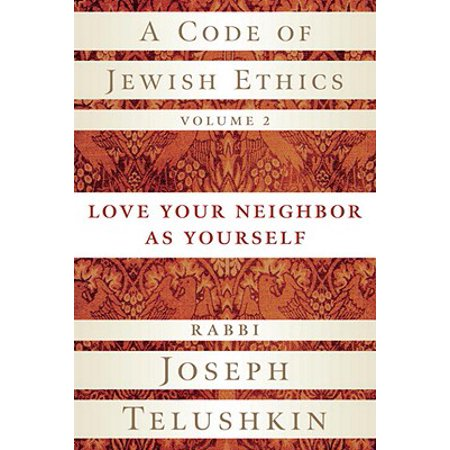 A Code of Jewish Ethics, Volume 2 - eBook (Theres No Code Of Ethics Out Here)