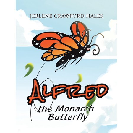 Alfred the Monarch Butterfly - eBook](Monarch Butterfly Shoes)