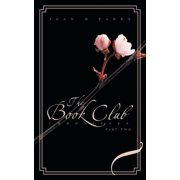 The Book Club Chronicles : Part Two