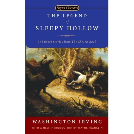 The Legend of Sleepy Hollow and Other Stories From the Sketch