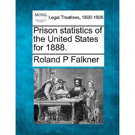 Prison Statistics of the United States for 1888.