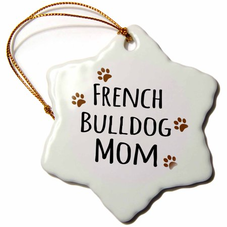 3dRose French Bulldog Dog Mom - Doggie by breed - brown muddy paw prints - doggy lover proud mama pet owner, Snowflake Ornament, Porcelain, 3-inch Personalized Dog Breed Ornament