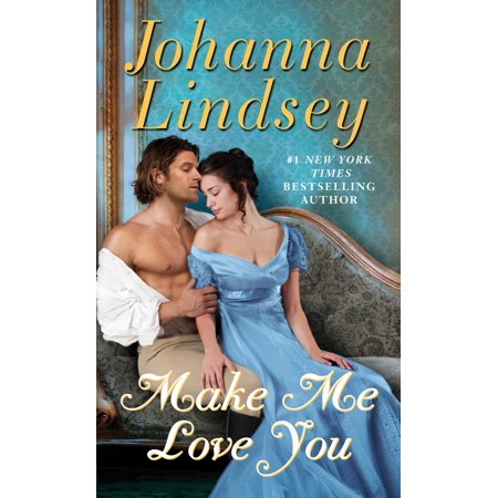 Make Me Love You : A Novel