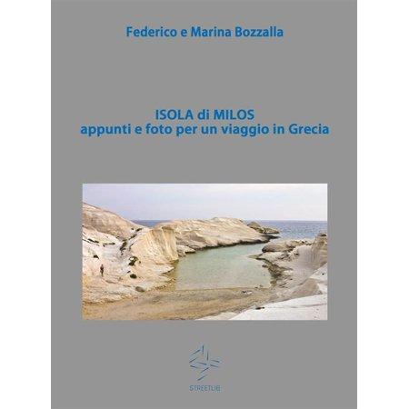 Isola di Milos appunti e foto per un viaggio in Grecia - eBook