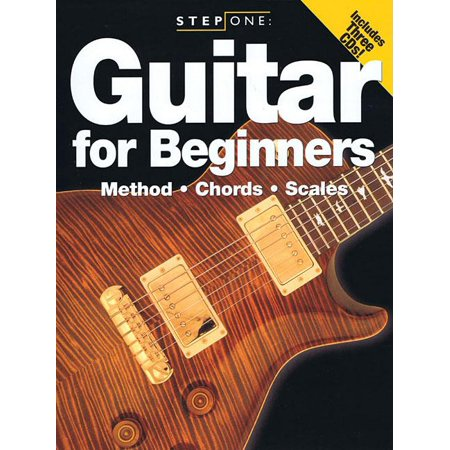 Step One: Step One: Guitar for Beginners: Method, Chords, Scales (Step On The Scale Stare At The Number)