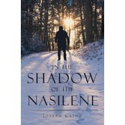 In the Shadow of the Nasilene