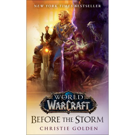 Before the Storm (World of Warcraft) : A Novel (Wow Mount From Heroes Of The Storm)