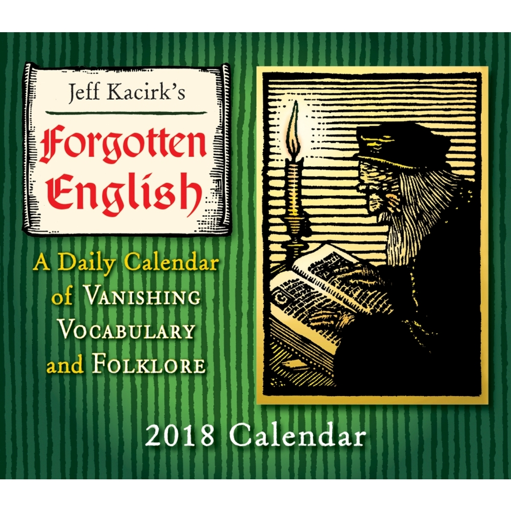 2018 Forgotten English Desk Calendar, Literature by Sellers Publishing by