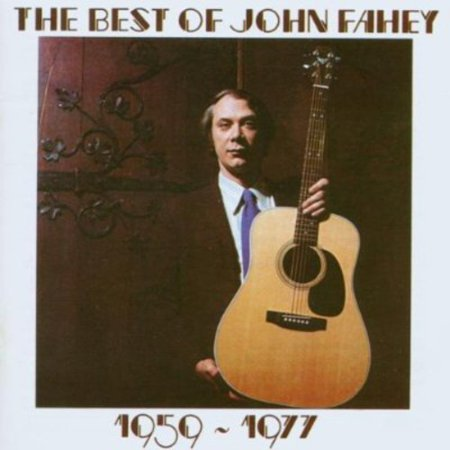 Best of John Fahey 1959 - 1977 (CD) (Best Cars Of 1977)