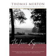 The Inner Experience : Notes on Contemplation (Paperback)