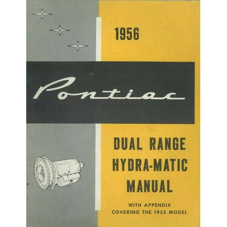 - Bishko OEM Repair Maintenance Shop Manual Bound for Pontiac Dual Range Hydra-Matic Transmission 1955 - 1956