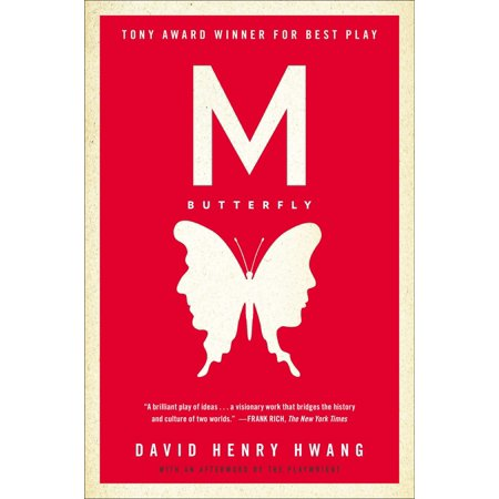 M. Butterfly : With an Afterword by the