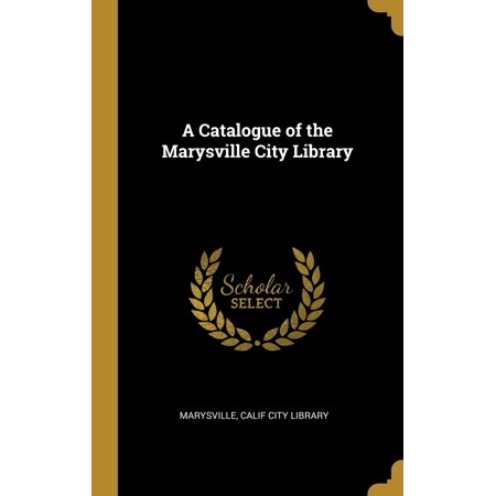 City Of Marysville Jobs (A Catalogue of the Marysville City Library)