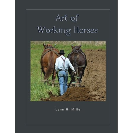 Working Horses Collection (Art of Working Horses (Paperback) )