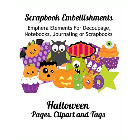 Happy Halloween Clipart Cute (Scrapbook Embellishments: Halloween Pages, Clipart and Tags Scrapbook Embellishment)