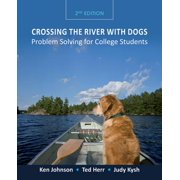 Crossing the River with Dogs : Problem Solving for College Students