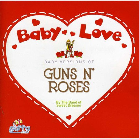 Baby Love-Guns 'N' Roses (CD) (Gun N Roses Sweet Child O Mine Live)