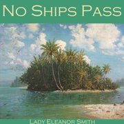 No Ships Pass - Audiobook