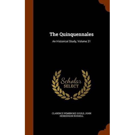 The Quinquennales: An Historical Study, Volume 31 - image 1 of 1