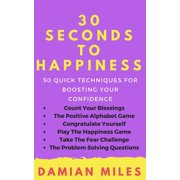 30 Seconds To Happiness - eBook