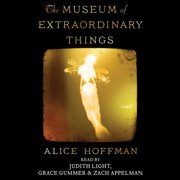 The Museum of Extraordinary Things - Audiobook