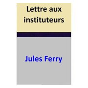 Lettre aux instituteurs - eBook