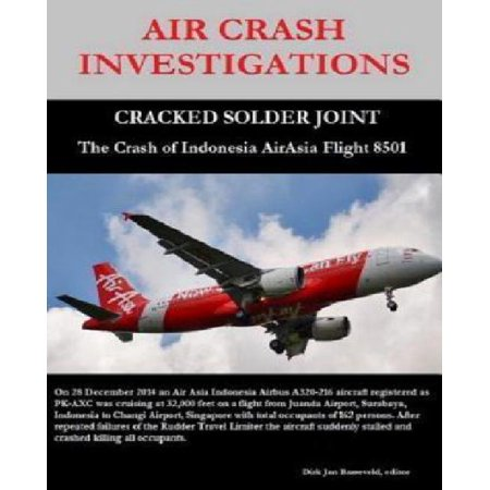 Air Crash Investigations   Cracked Solder Joint   The Crash Of Indonesia Airasia Flight 8501