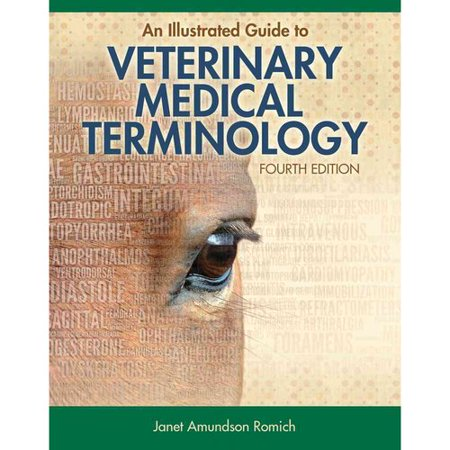 An Illustrated Guide to Veterinary Medical Terminology by