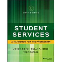 Student Services : A Handbook for the Profession