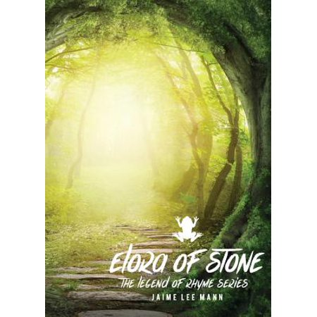 Elora of Stone : Legend of Rhyme Series (Vol. 1, Book
