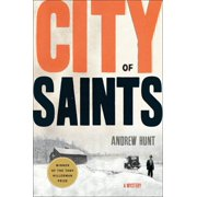 City of Saints : A Mystery
