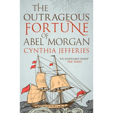 The Outrageous Fortune of Abel Morgan - eBook](Outrageous Boutique)