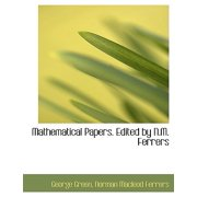 Mathematical Papers. Edited by N.M. Ferrers