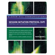 McGraw-Hill Communication Series: Session Initiation Protocol (Sip): Controlling Convergent Networks (Hardcover)