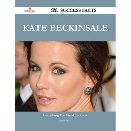 Kate Beckinsale 181 Success Facts - Everything you need to know about Kate Beckinsale - eBook