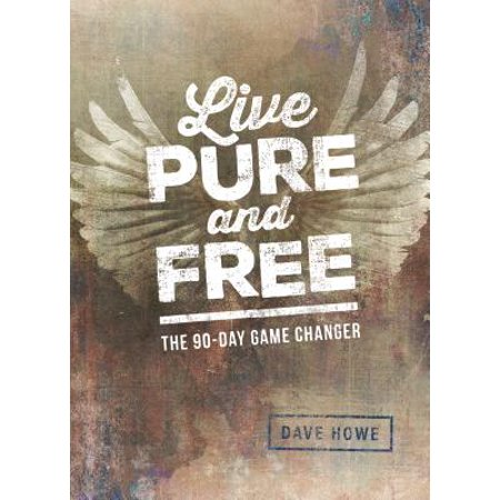 Live Pure and Free : The 90-Day Game Changer (Purse Game)
