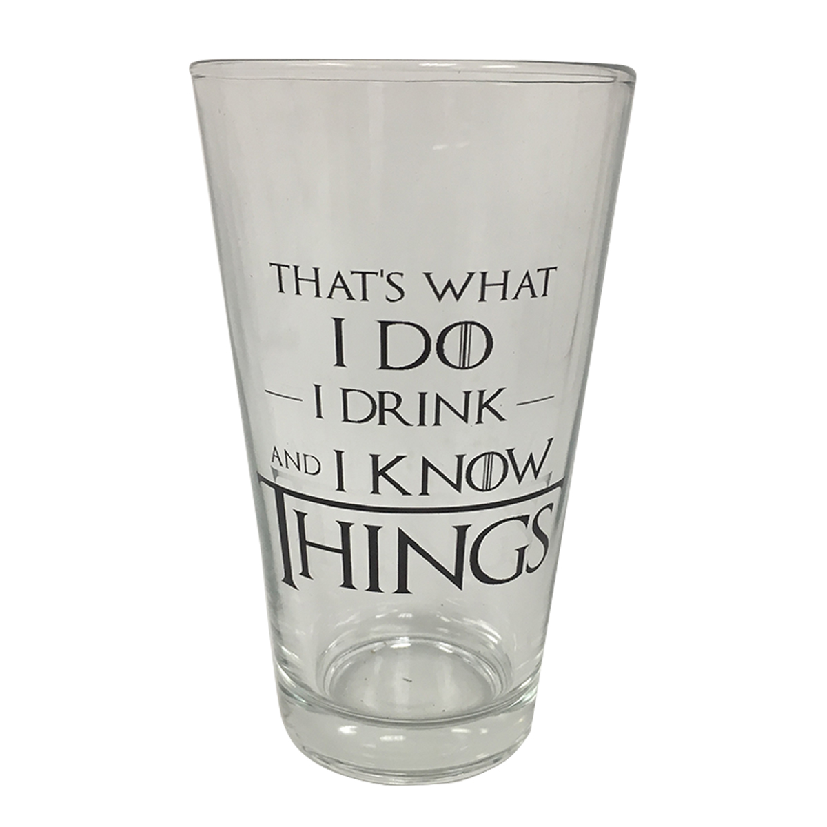 That's What I Do I Drink And I Know Things Pint Glass Game Of Thrones Cup Tyrion