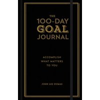 The 100-Day Goal Journal (Hardcover)