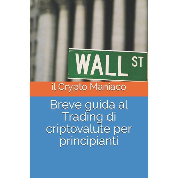trading criptovalute guida