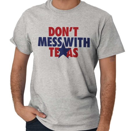 Brisco Brands Motto Dont Mess With Texas TX Short Sleeve Adult T-Shirt - Adult Stores Houston Tx
