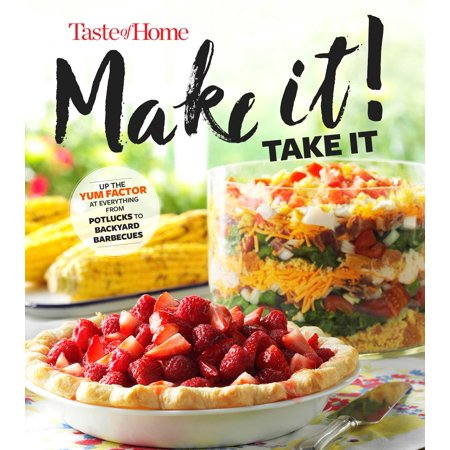 Taste of Home Make It Take It Cookbook : Up the Yum Factor at Everything from Potlucks to Backyard Barbeques (Halloween Pot Luck)