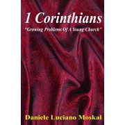 1 Corinthians - Growing Problems of a Young Church