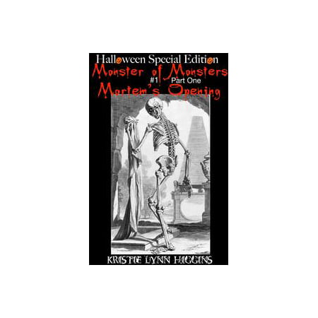 Halloween Special Edition: Monster of Monsters #1 Part One : Mortem's Opening - eBook](Fort Delaware Halloween Special)