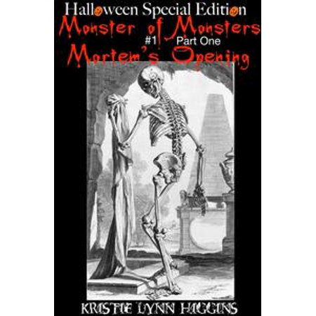 Halloween Special Edition: Monster of Monsters #1 Part One : Mortem's Opening - eBook (Halloween 4 Opening Credits)