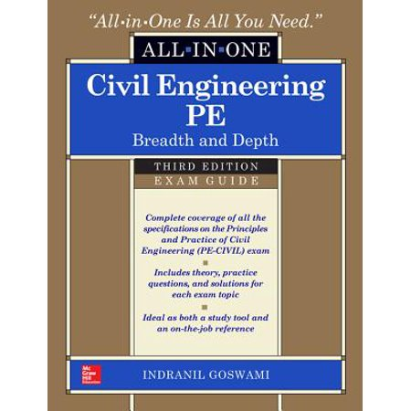All in One: Civil Engineering All-In-One PE Exam Guide: Breadth and Depth, Third