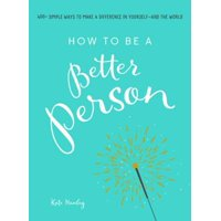 How to Be a Better Person - eBook