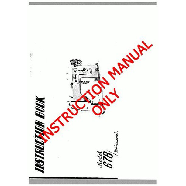 White W678 Sewing Machine/Embroidery/Serger Owners Manual