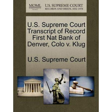 U S  Supreme Court Transcript Of Record First Nat Bank Of Denver  Colo V  Klug