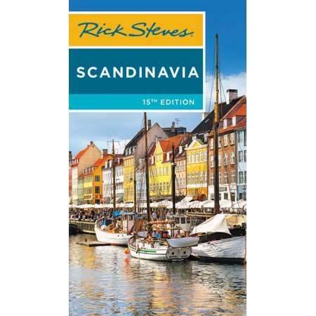 Rick Steves Scandinavia: 9781631218163 (Best Time To Travel To Scandinavia)